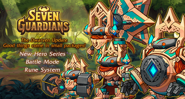 Seven Guardians - Dwarven Update